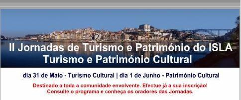 II JORNADAS INTERNACIONAIS DE TURISMO E PATRIMÓNIO